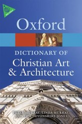 The Oxford Dictionary of Christian Art & Architecture, Second Edition