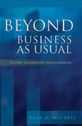 Beyond Business as Usual: Vestry Leadership Development