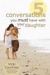 Five Conversations You Must Have with Your Dauther - eBook