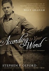 According to Your Word: Morning and Evening Through the New Testament, A Collection of Devotional Journals 1940-1941 - eBook