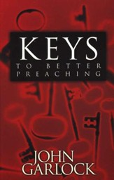 Keys to Better Preaching