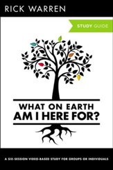 What on Earth Am I Here For?: Six Sessions on The   Purpose Driven Life, Expanded Edition, Study Guide - Slightly Imperfect