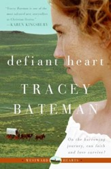 Defiant Heart (Westward Hearts) - eBook