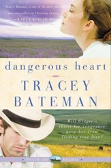 Dangerous Heart (Westward Hearts) - eBook