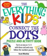 The Everything Kids' Connect the Dots and Puzzles Book