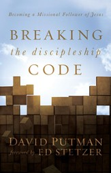 Breaking the Discipleship Code: Becoming a Missional Follower of Jesus - eBook