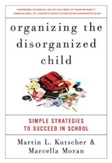 Organizing the Disorganized Child - eBook