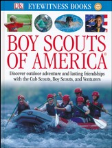 DK Eyewitness Books: Boy Scouts of America
