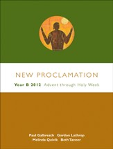 Advent Through Holy Week, 2011-2012: New Proclamation  Series, Year B - Slightly Imperfect