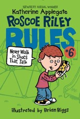 Roscoe Riley Rules #6: Never Walk in Shoes That Talk - eBook