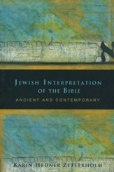 Jewish Interpretation of the Bible: Ancient and Contemporary