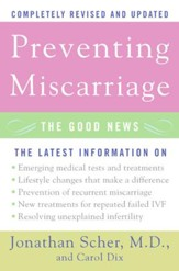 Preventing Miscarriage Rev Ed: The Good News - eBook