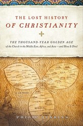 The Lost History of Christianity - eBook