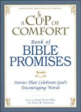 A Cup of Comfort Book of Bible Promises: Stories That   Celebrate God's Encouraging Words - Slightly Imperfect