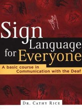 Sign Language for Everyone