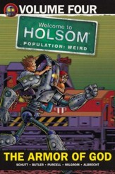 #4: The Armor of God: Welcome to Holsom Graphic Novel