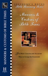 Shepherd's Notes on Manners and Customs of Bible Times - eBook