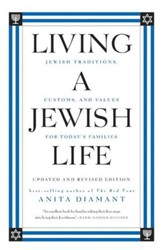Living a Jewish Life, Updated and: Jewish Traditions, Customs and Values fo - eBook