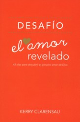 Desafío: El Amor Revelado  (The Love Revealed Challenge)