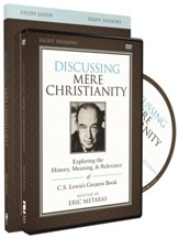 Discussing Mere Christianty--DVD and Participant's Guide