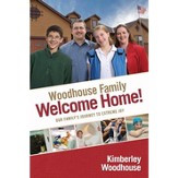 Welcome Home: Our Family's Journey to Extreme Joy - eBook