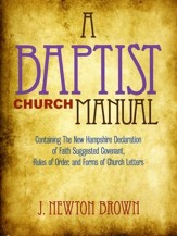 Baptist Church Manual