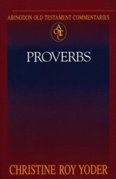 Proverbs: Abingdon Old Testament Commentary