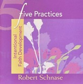 Five Practices: Intentional Faith Development