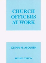 Church Officers at Work