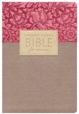 NLT Everyday Matters Bible for Women, Flexisoft Rose/Floral