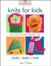 Simply Knits for Kids : 20 Knitting Projects