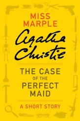 The Case of the Perfect Maid - eBook