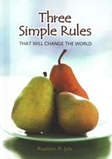 Three Simple Rules That Will Change the World