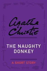 The Naughty Donkey: A Holiday Story - eBook