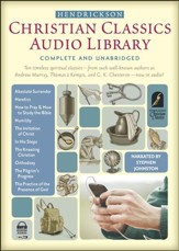 Hendrickson Christian Classics Audio Library, Complete and Unabridged