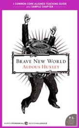 A Teacher's Guide to Brave New World: Common-Core Aligned Teacher Materials and a Sample Chapter - eBook