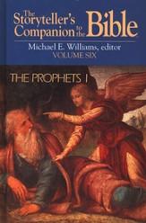 Storyteller's Companion to the Bible: Prophets I