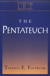 The Pentateuch: Interpreting Biblical Texts Series