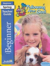 Following After God Beginner (ages 4 & 5) Teacher Guide