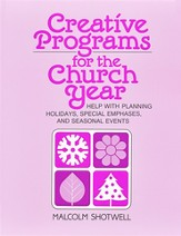Creative Programs for the Church Year