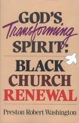 God's Transforming Spirit: Black Church Renewal