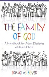Family of God: A Handbook for Adult Disciples of Jesus  Christ - Student Book