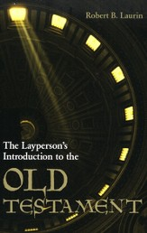 The Layperson's Introduction to the Old Testament