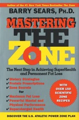 Mastering the Zone: The Next Step in Achieving SuperHealth - eBook