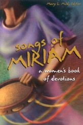 Songs of Miriam: A Women's Book of Devotions