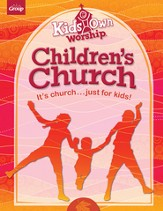 KidsOwn Worship Additional Leader Guide, Preschool & Elementary, Winter 2013