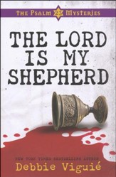 The Lord Is My Shepherd, Psalm 23 Mysteries Series #1