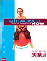FaithWeaver Now Preschool Student Book: My Bible Hugs, Winter 2013