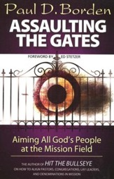 Assaulting the Gates: Aiming All God's People at the Mission Field