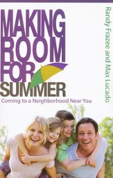Making Room for Summer--Curriculum pack